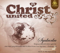 In Christ United Album Syukurku